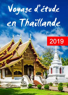 Voyage d'Etude en Thaïlande 2019